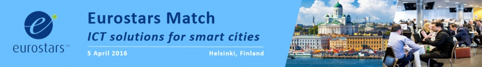 Eurostars Match – ICT Solutions for smart cities –tapahtuma, 5.4.2016, Helsinki