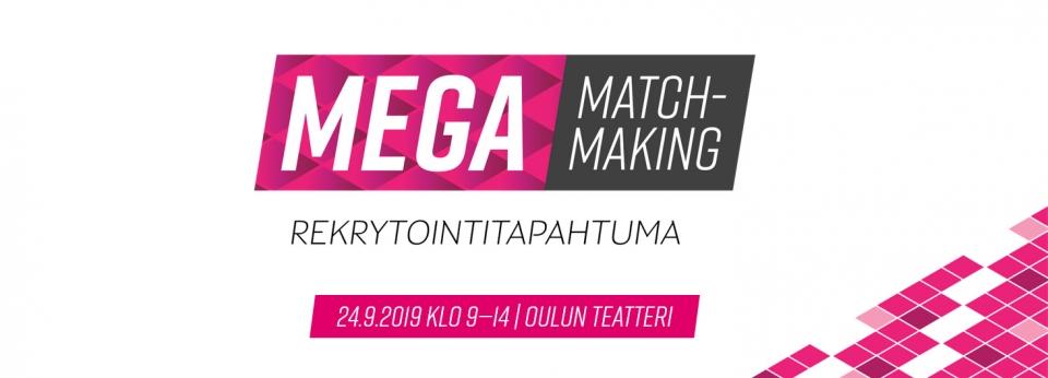 Rekrytoijan unelmatilaisuus MegaMatchmaking Oulussa 24.9.