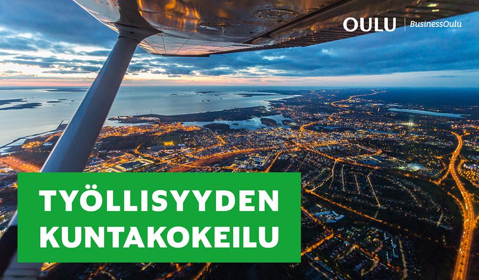 Oulu hakee mukaan työllisyyden kuntakokeiluun