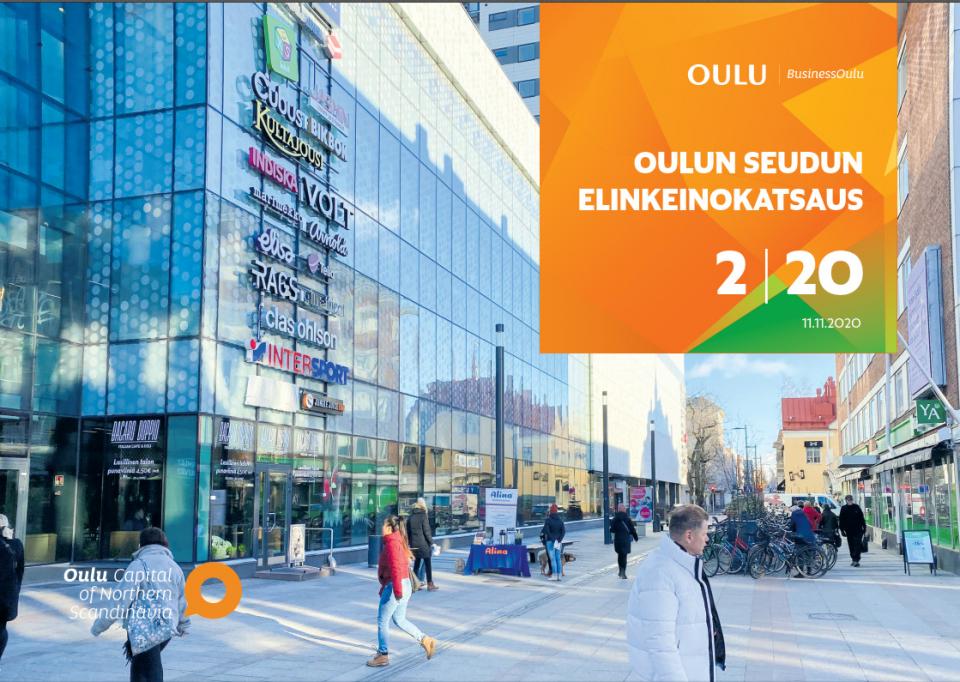 Korona -pandemia heikensi talouden kehitystä Oulun seudulla vuoden 2020 ensimmäisellä puoliskolla