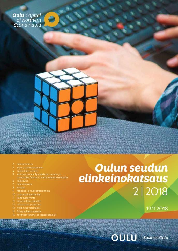 Oulun seudun elinkeinokatsaus 2/2018 on ilmestynyt
