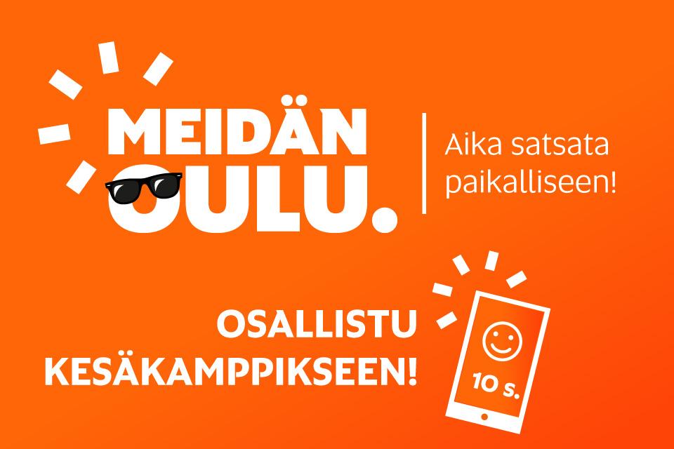 Osallistu Meidän Oulun kesätempaukseen!